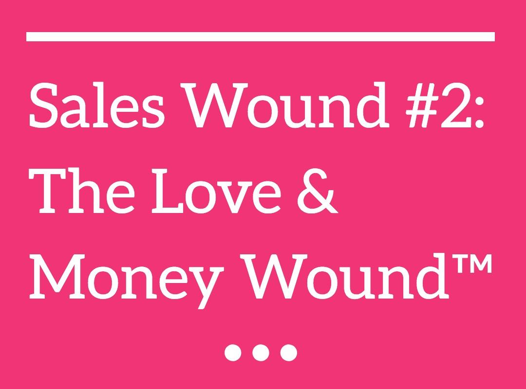 The Love & Money Wound™