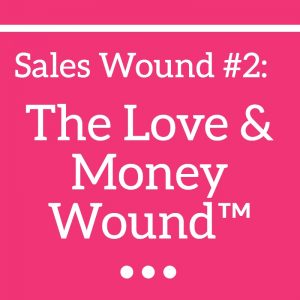 Love & Money Wound™